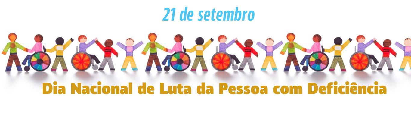 Banner sobre o Dia Nacional de Luta das Pessoas  com Deficiência