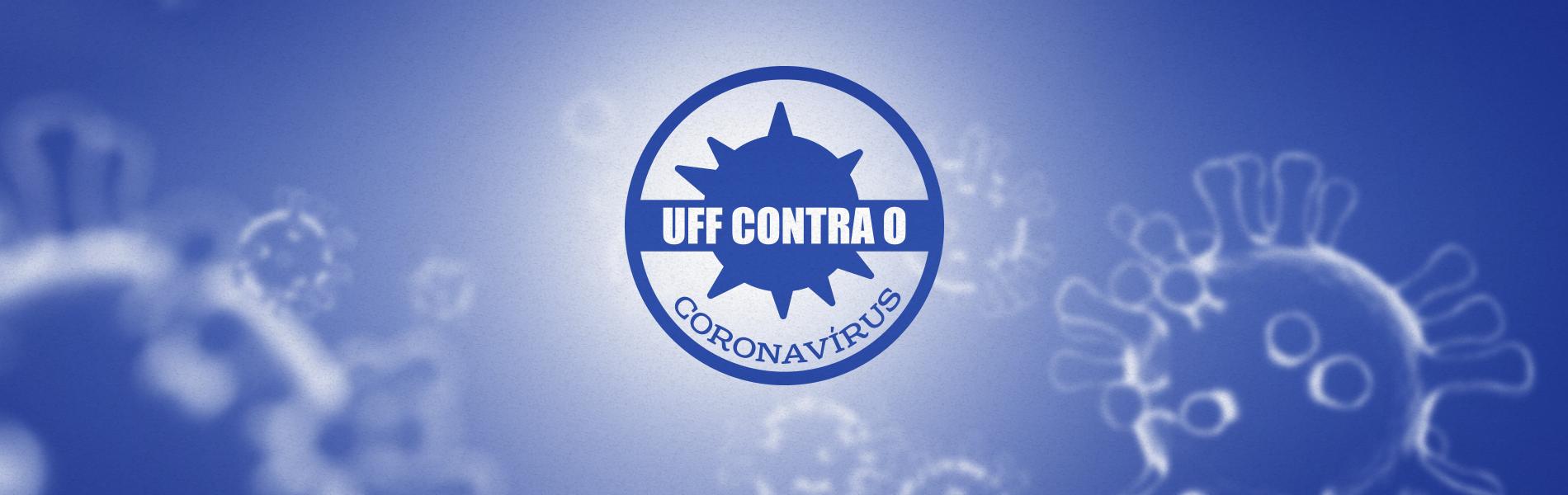 """imagem com a marca da campanha """"UFF contra o Coronavírus"""" sobre um fundo com imagens microscópicas do covid-19"""