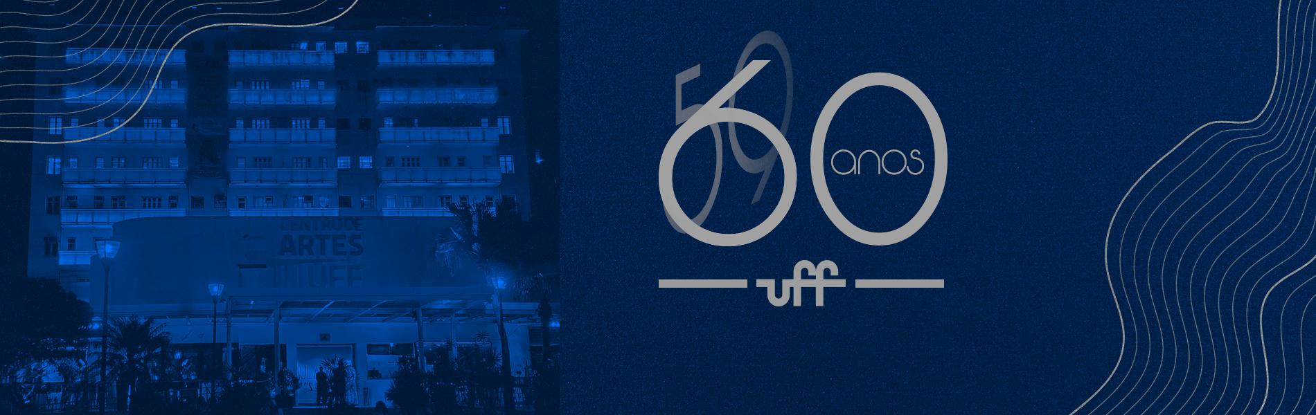 imagem da reitoria e do logo de comemoração dos 60 anos da UFF