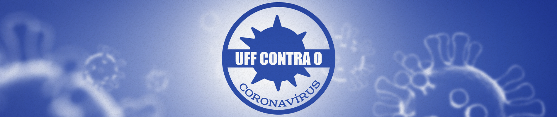 Banner azul com uma logo com a seguinte frase: UFF contra o coronavírus